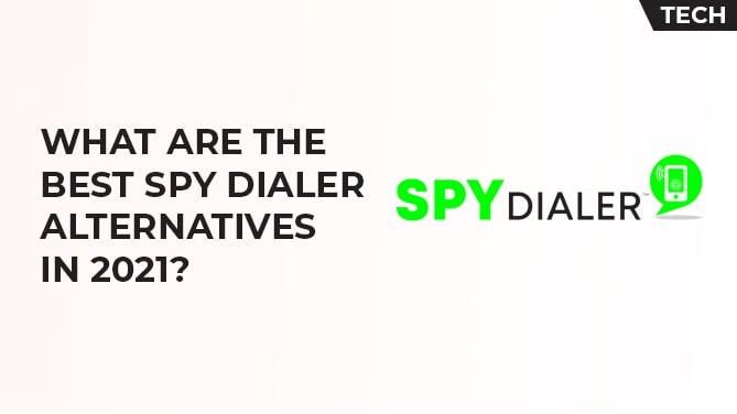 spy dialer alternative